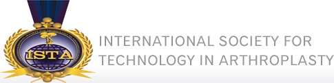 International Society for Technology in Arthroplasty - ISTA